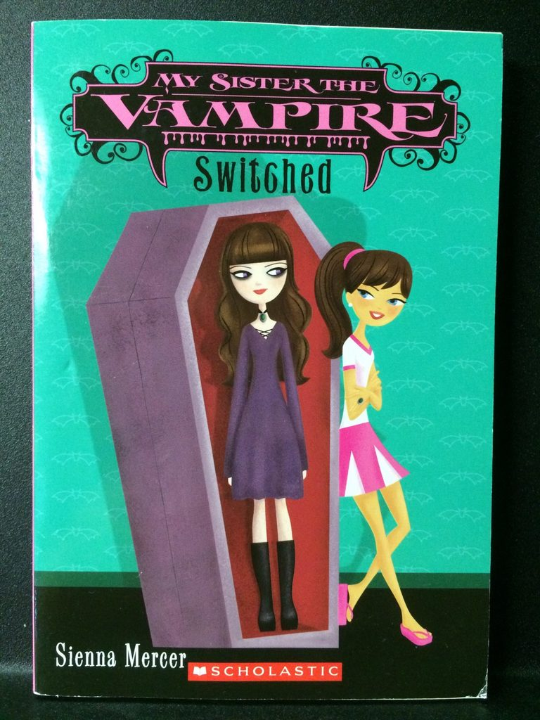 My Sister the Vampire (Switched) by Sienna Mercer (Copy#26Jul2016)