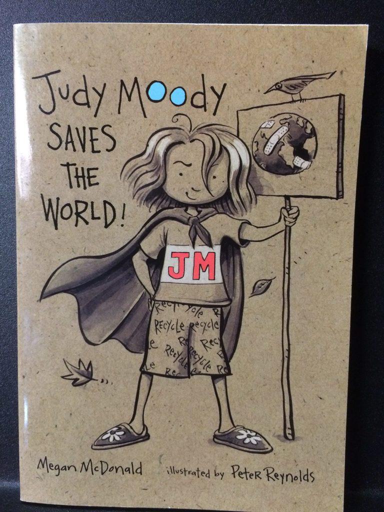 Judy Moody Saves the World by Megan McDonald (Copy#26Jul2016)