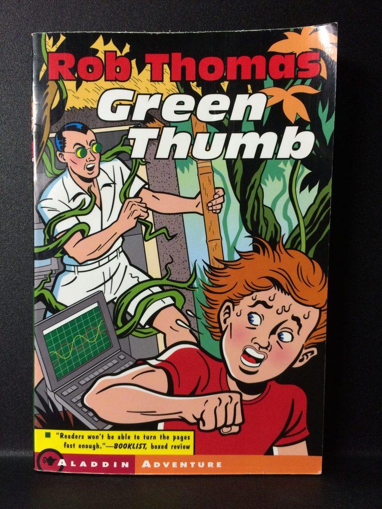 Green Thumb by Rob Thomas (Copy#26Jul2016)