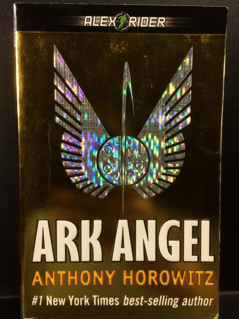 Ark Angel (Alex Rider) by Anthony Horowitz (Copy#19Jul2017)