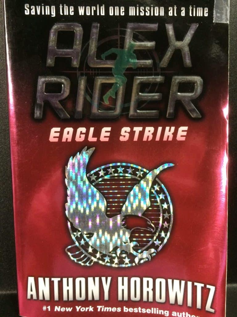Eagle Strike (Alex Rider) by Anthony Horowitz (Copy#19Jul2017)