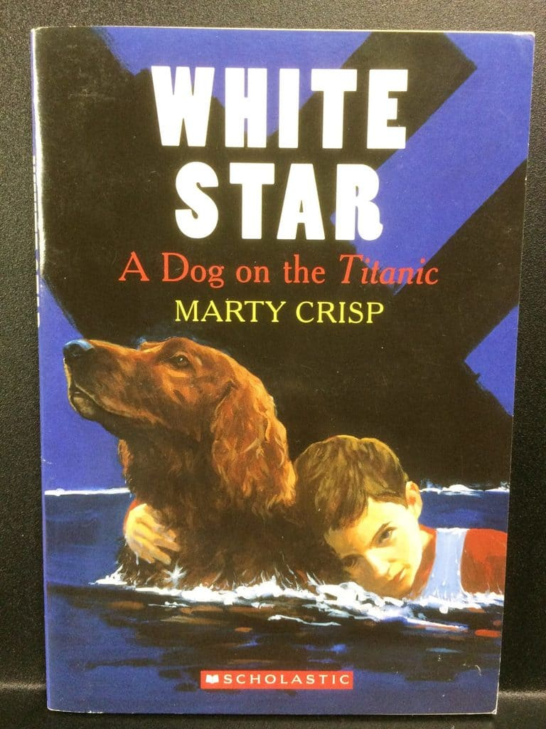White Star – A Dog on the Titanic by Marty Crisp (Copy#21Aug2017)