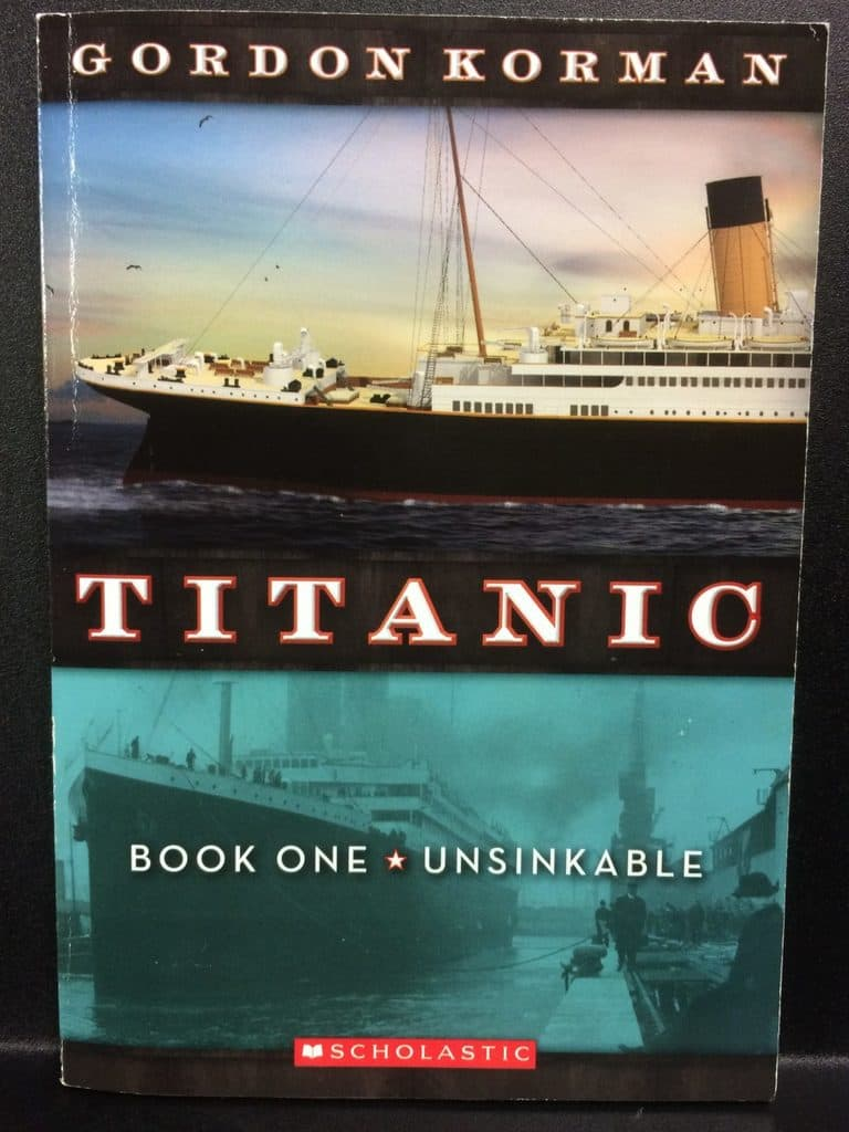 Titanic Book One Unsinkable by Gordon Korman (Copy#21Aug2017)