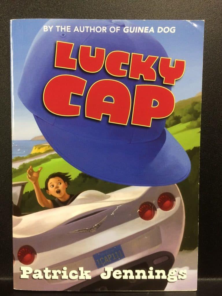 Lucky Cap by Patrick Jennings (Copy#21Aug2017)